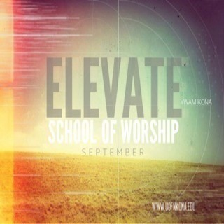 Elevate School of Worship 2013 Podcast
