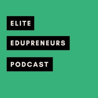 Elite Edupreneurs: Empowering Educators to Become Entrepreneurs