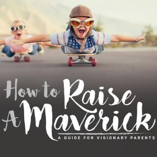 Emily Gaudreau's How To Raise A Maverick