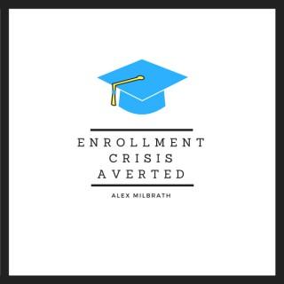 Enrollment Crisis Averted