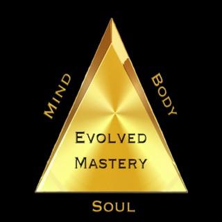 Evolved Mastery