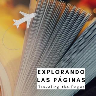Explorando Las Páginas | Traveling the Pages