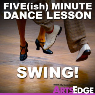 Five(ish) Minute Dance Lesson: Swing!