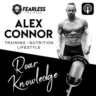 """Fearless Training """"Roar Knowledge"""" Podcast"""