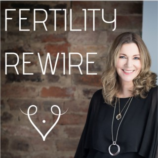 Fertility Rewire Podcast