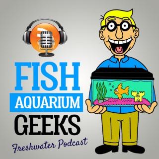 Fish Aquarium Geeks by Palmer Aquatics