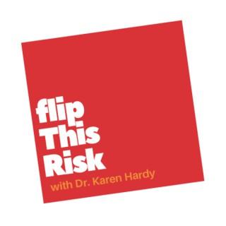 FLIP THIS RISK™️ Podcast
