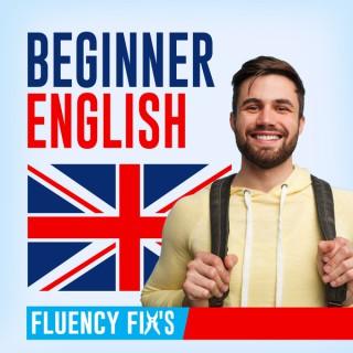 Fluency Fix's Beginner English