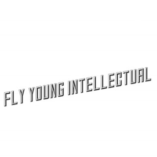 Fly Young Intellectual Podcast