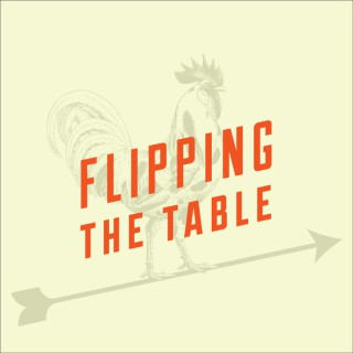Flipping the Table