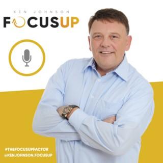 FocusUp w/ Ken Johnson