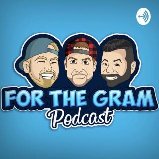 For The Gram Podcast