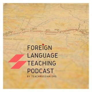 Foreign Language Pedagogy Podcast
