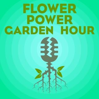 Flower Power Garden Hour