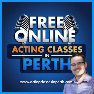 FREE 'Online' Acting Classes In Perth