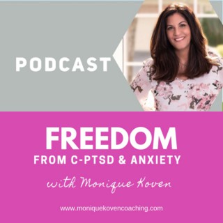 Freedom from CPTSD & Anxiety