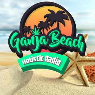 Ganja Beach Holistic Radio