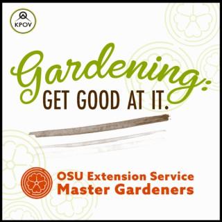 Gardening - Get Good At It!