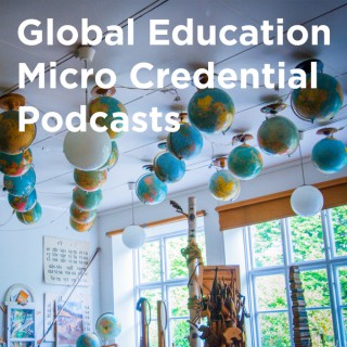 Global Education Micro Credential Podcasts