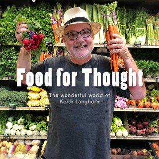 Food for Thought with Keith Langhorn