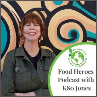Food Heroes Podcast