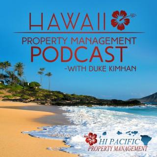 Hawaii Real Estate Podcast with Duke Kimhan