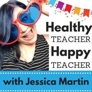 Healthy Teacher Happy Teacher