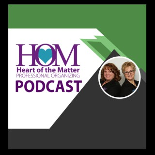 Heart of the Matter Organizing Podcast