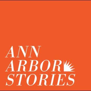 Ann Arbor Stories | Ann Arbor District Library