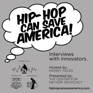 Hip-Hop Can Save America