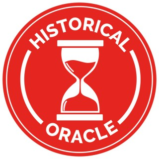 Historical Oracle Podcast