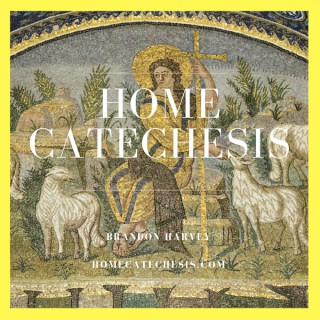 Home Catechesis Podcast