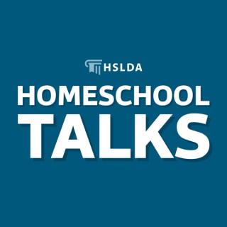 Homeschool Talks: Ideas and Inspiration for Your Homeschool