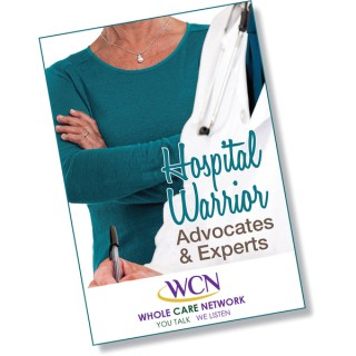 Hospital Warrior: Advocates and Experts