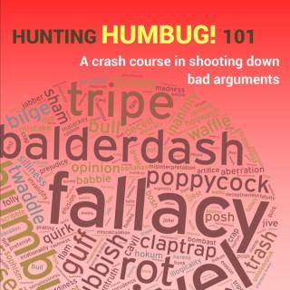 Hunting Humbug 101