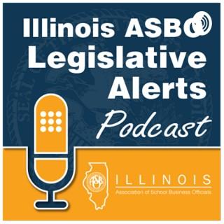 Illinois ASBO Legislative Alerts Podcast