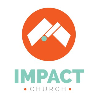 Impact Church - Doing Church Differently