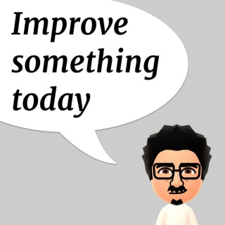 Improve something today: lean thinking