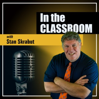 In the Classroom with Stan Skrabut