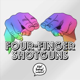 Four-Finger Shotguns