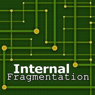 Internal Fragmentation