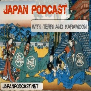Japan Podcast with Terri and Karamoon