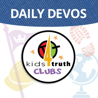 Kids4Truth Clubs Devos