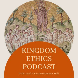 KINGDOM ETHICS PODCAST