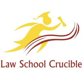 Law School Crucible