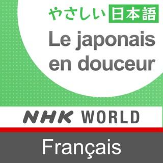 Le japonais en douceur - NHK WORLD RADIO JAPON