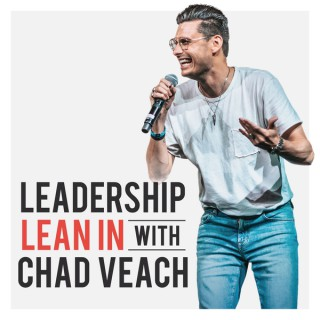 Leadership Lean In with Chad Veach