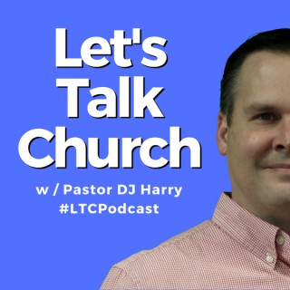 Let's Talk Church for Pastors and Ministry Leaders