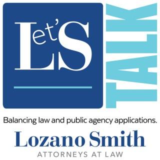 Let's Talk - Lozano Smith Podcast