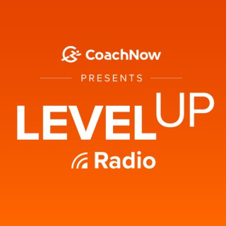 Level Up Radio presented by CoachNow